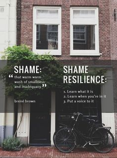 """Shame Resilience: Learning to move through feelings of """"not enough"""""""