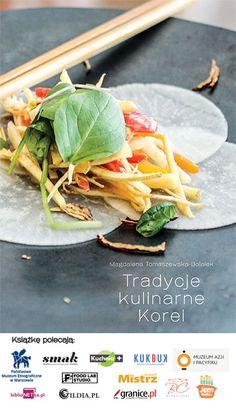 """My new #book about history of #Korean #cuisine will be on sale in April 2015. Już w kwietniu do sprzedaży trafi moja najnowsza książka """"Tradycje kulinarne Korei"""" http://www.kuchniokracja.hanami.pl/index.php/tradycje-kulinarne-korei-ksiazka/"""