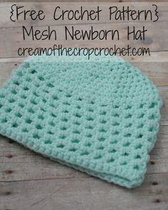 Cream Of The Crop Crochet ~ Mesh Newborn Hat {Free Crochet Pattern}