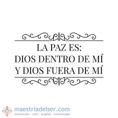 #PAZ #diosdentrodemí   #DIOSfuerademí #dios #maestriadelser