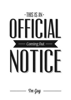 Official Coming Out Notice Art Print #Gay #Lesbian #LGBT #Poster