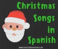 Christmas songs  Spanish, Spanish for children, music, Spanish teacher blog, teaching Spanish to children, elementary Spanish, games in Spanish,