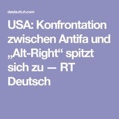 """USA: Konfrontation zwischen Antifa und """"Alt-Right"""" spitzt sich zu — RT Deutsch"""
