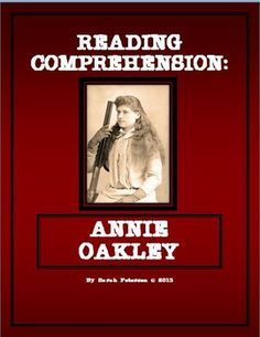 .FOR PINNING: History and Language Arts combined!  Contains: two 1-page passages of informational text on Annie Oakley;  two pages of reading comprehension questions (one for each passage), and teacher's key.     CAN BE USED FOR A QUICK SAMPLE FOR CHARTER SCHOOLS, Independent Reading, Homework or Supplemental Homeschool Worksheet.  The passages can be used for CLOSE READING with other non-fiction graphic organizers!    6 pages $1.00 Grades 4-6 and homeschool