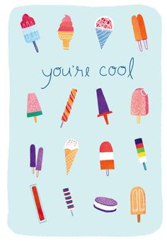 You're Cool - Ice Lolly Design