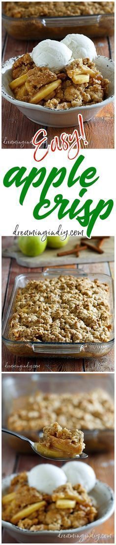 The Best Easy Apple Crisp Recipe - Classic Fall and Winter Dessert Family Favorite must for Thanksgiving and Christmas Dinner parties - Dreaming in DIY #applecrisp #falldessert #applerecipes #dessert