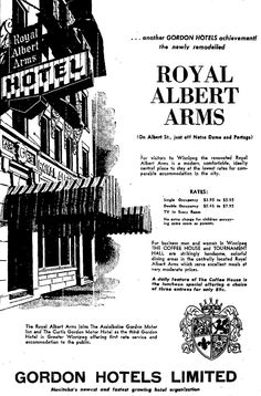 "48 Albert Street, Winnipeg. Opened Nov 5, 1913 as the Royal Albert Hotel, in 1960 it was purchased by the Gordon Hotels chain, given a ""Tudor motif"" and reopened as the Royal Albert Arms on Feb 4, 1961. For a history of ""the Albert"" : winnipegdowntownplaces.blogspot.ca/2013/03/48-albert-stre... Royal Albert, Tudor, Arms, Hotels, Canada, Chain, History, Street, City"