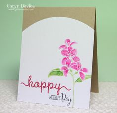 """handmade Mother's Day card ... Clearly Besotted April release! ... luv the watercolor look on the solid flowers ... fun curved border at the top of the main panel ... cute word die """"happy"""" with some shine applied ... like the fresh look ..."""
