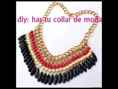 ▶ DIY: HAS TU PROPIO COLLAR DE MODA ( NECKLACE FASHIONS ) - YouTube