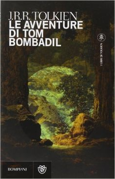 Amazon.it: Le avventure di Tom Bombadil - John R. R. Tolkien, I. Murro - Libri