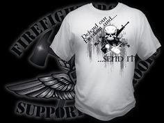 This shirt was designed as a show of support from firefighters for the military in defense of freedom.