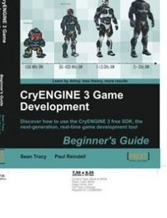 CryENGINE 3 Game Development: Discover how to use the CryENGINE 3 free SDK the next-generation real-time game development tool free download by Sean Tracy Paul Reindell ISBN: 9781849692007 with BooksBob. Fast and free eBooks download.  The post CryENGINE 3 Game Development: Discover how to use the CryENGINE 3 free SDK the next-generation real-time game development tool Free Download appeared first on Booksbob.com.