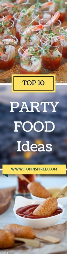 So, look no further for a party menu, because we've made a list of top 10 party food ideas which you can make it on your own. These crowd-thrilling party foods are simple to make and so delicious. Your guests will think that you slaved hours over them. Guess what? We've got you covered!