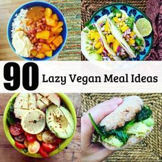 What Lazy Vegans Eat: 90 Meal Ideas | The Friendly Fig
