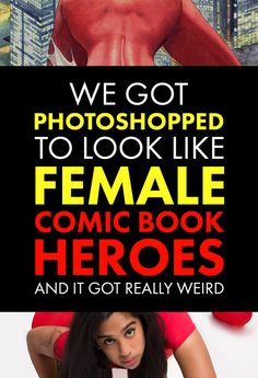 We Had Women Photoshopped Into Stereotypical Comic Book Poses And It Got Weird