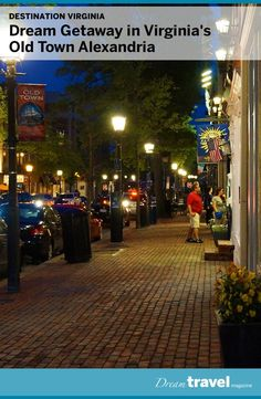 Old Town Alexandria in Northern Virginia is a cute downtown community with cobblestone sidewalks, shops, eateries, art galleries, museums and boutique hotels. A great escape and just a 20 minute subway ride from Washington DC.: