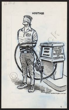 """HOSTAGE ~ """"U.S. Government Failure to End Dependence on Foreign Oil"""" ~ Washington Post, November 15, 1979."""