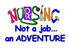 Windmill Designs Embroidery Design: Nursing Not Adventure 2.83 inches H x 3.54 inches W