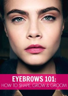 eyebrows 101 - how to shape your brows