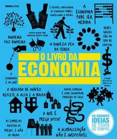 O Livro da Economia - As Grandes Ideias de Todos Os Tempos