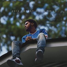 """""""2014 Forest Hills Drive"""" J. Cole."""