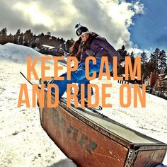 Keep Calm and Board in Big Bear Lake #CAsnow http://www.visitcalifornia.com/attraction/big-bear-lake
