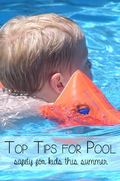 Top tips for pool safety for kids this summer!  #Summer #Swimming