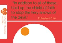 (Part 3) CONTINUED: Shield of Faith An absolute fact: The Shield of Faith will demolish fiery darts. The fiery darts are the most lethal equipment the wicked one uses against the believer. Ephesian…