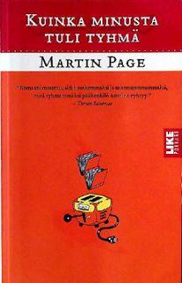 Oota, mä luen tän eka loppuun: Martin Page: Kuinka minusta tuli tyhmä