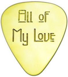 """Amazon.com: Unique & Custom [0.38mm Thin Gauge - Traditional Style Semi Tip] Hard Luxury Guitar Pick Made of Genuine Solid Brass w/ All of My Love Text Design """"Gold Yellow Colored"""" {Single Pick}: Musical Instruments"""