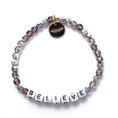 Believe Bracelet, $18  www.littlewordsproject.com