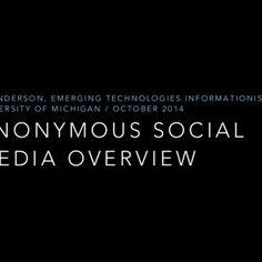 A N O N Y M O U S S O C I A L M E D I A O V E R V I E W P F A N D E R S O N , E M E R G I N G T E C H N O L O G I E S I N F O R M A T I O N I S T, U N I V E. http://slidehot.com/resources/anonymous-social-media-overview.62524/