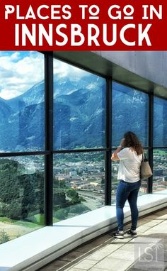 Places to go and things to do in Innsbruck, Austria                                                                                                                                                     More