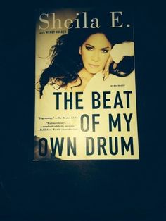 The Beat of My Own Drum : A Memoir by Sheila E. (2015, Paperback)