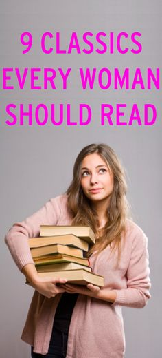9 classics every woman should read via @Erin B Taylor.com