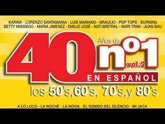 40 Años de No. 1 en Español: Los 50's, los 60's, los 70's y los 80's, Vo...