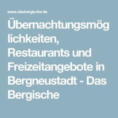 Übernachtungsmöglichkeiten, Restaurants und Freizeitangebote in Bergneustadt - Das Bergische