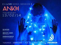 "ANKH "" A LIVE SONIC SESSION"" FEA. MARWAN NAHLE / DA WOOD / IBRAHIM JABER"