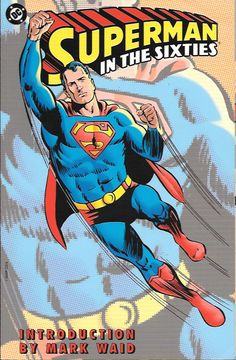 Superman in The Sixties # 1 DC Comics Trade Paperback 1st printing