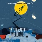 How To Throw a Christmas Party – IV Intergalactic Welcome http://www.henkjanvanderklis.nl/2014/12/throw-christmas-party-iv-intergalactic-welcome/