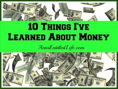 10 Things I've Learned About Money