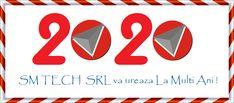 La Multi Ani  2020 tuturor clientilor si colaboratorilor SM TECH SRL !