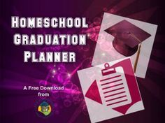 Free downloadable homeschool graduation planner and checklist