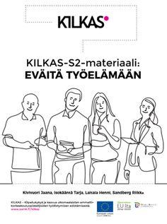 KILKAS – Kilpailukykyä ja kasvua ulkomaalaisten ammattikorkeakouluopiskelijoiden työllistymisen edistämiseksi - XAMK Finnish Language, Culture, Memes, Meme