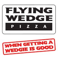 Flying Wedge Pizza
