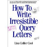 "ASJA buddy Lisa Collier Cool's ""How to Write Irresistible Query Letters"""