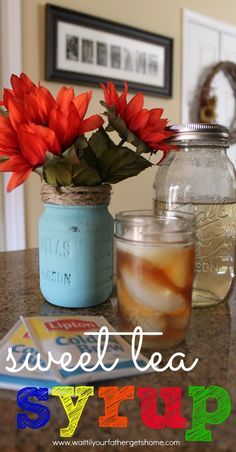 Make a mason jar full of sweet tea syrup to sweeten up your favorite iced tea this spring or summer from Wait Til Your Father Gets Home #swe...