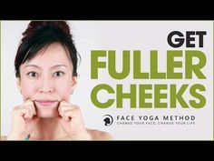 Effective Face Yoga To Get Fuller Cheeks Naturally
