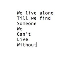 Someone we can't live without
