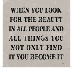 Look for beauty. Wish I could do this more in SITUATIONS  :)